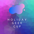 Holiday Geek Cup